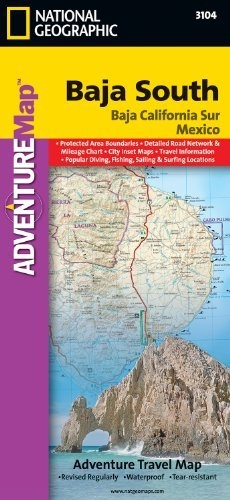 Baja California South (National Geographic Adventure Map) http://amzn.to/Iw4lCQ