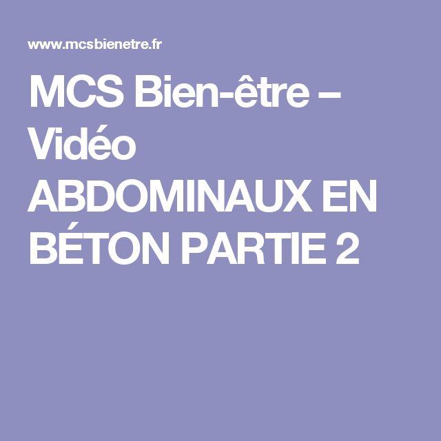 MCS Bien-être – Vidéo ABDOMINAUX EN BÉTON PARTIE 2