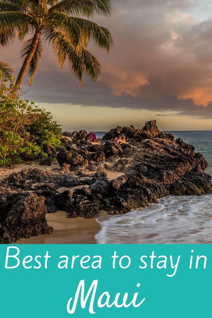 where to stay in maui: west maui vs south maui | travel blogs