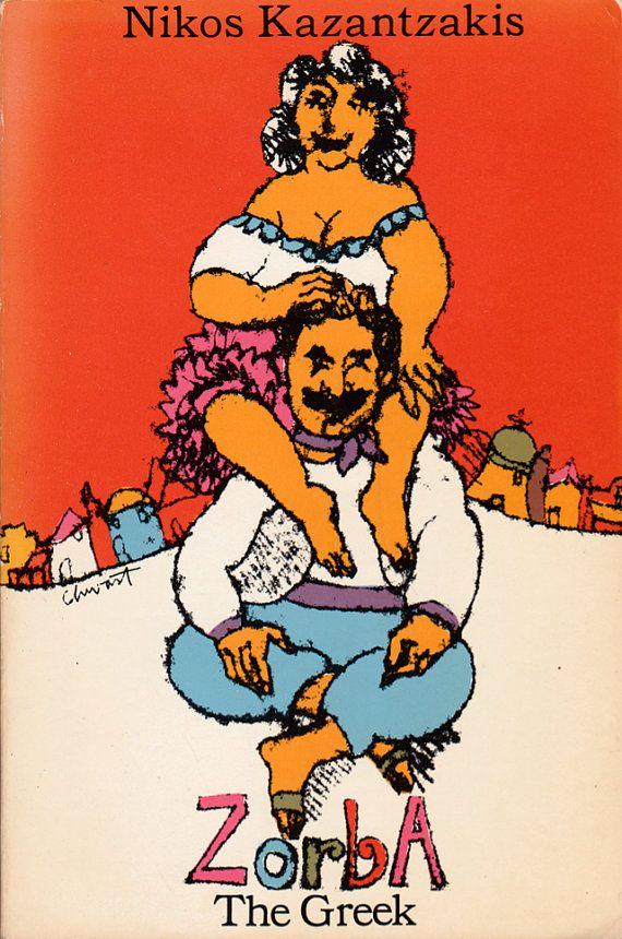 'Zorba the Greek,'  By Nikos Kazantzakis.