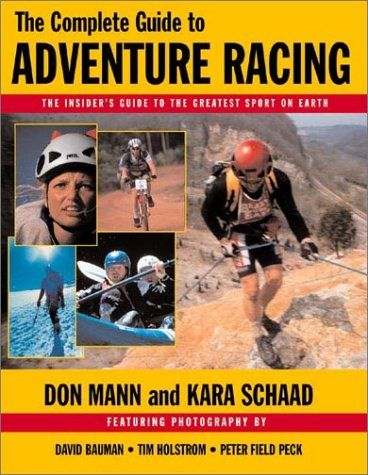 The Complete Guide to Adventure Racing