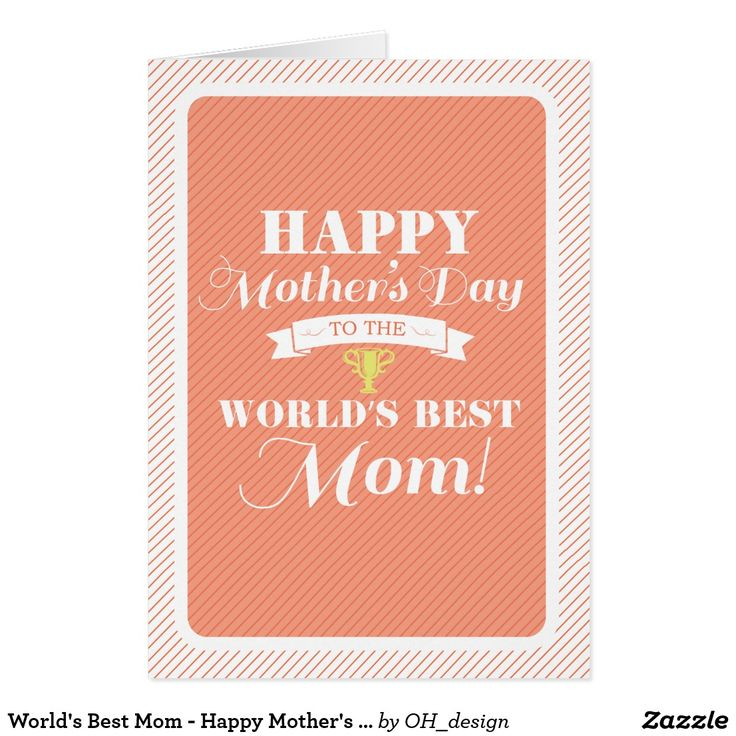 World's Best Mom - Happy Mother's Day Card