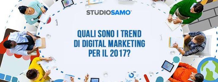 Digital marketing: quali sono i trend per il 2017?