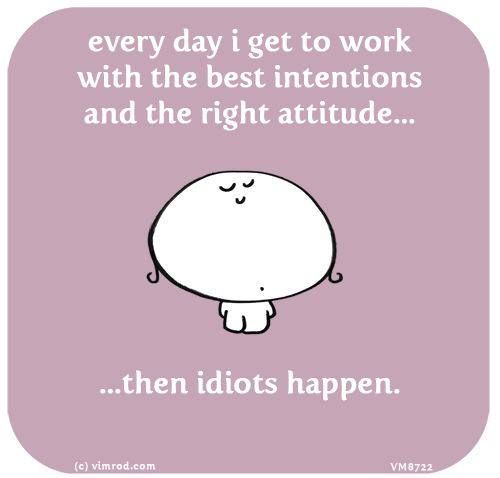 Describes my day perfectly lol