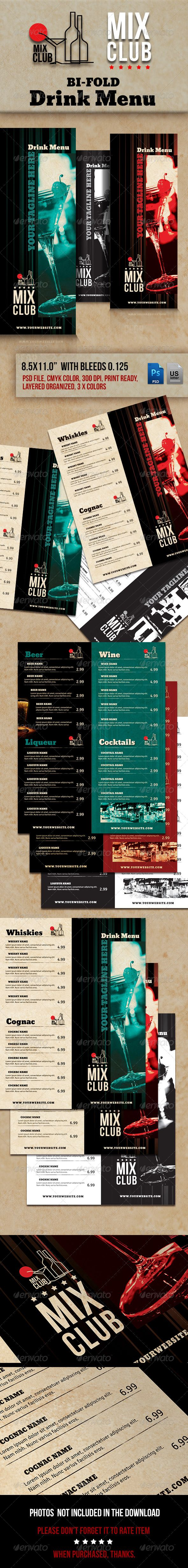"""Drink Menu #GraphicRiver Drink Menu """"Mix Club"""". Modern Lounge and Bar Drink Menu. 2 X PSD files. 3 Color Variations. US letter format, 8.5×11"""", with bleeds. CMYK Color Format, 300dpi, Print Ready. Layered Organized. Not included images. Free fonts: .fontsquirrel /fonts/signika?q%5Bterm%5D=signika&q%5Bsearch_check%5D=Y .fontsquirrel /fonts/bevan?q=bevan .fontsquirrel /fonts/bebas-neue Created: 11November13 GraphicsFilesIncluded: PhotoshopPSD Layered: Yes MinimumAdobeCSVersion: CS…"""