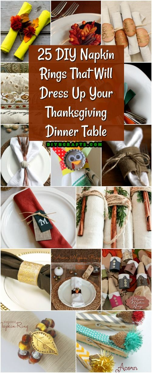 25 DIY Napkin Rings That Will Dress Up Your Thanksgiving Dinner Table #thanksgiving #thanksgivingdinner #thanksgivingcrafts   via @vanessacrafting