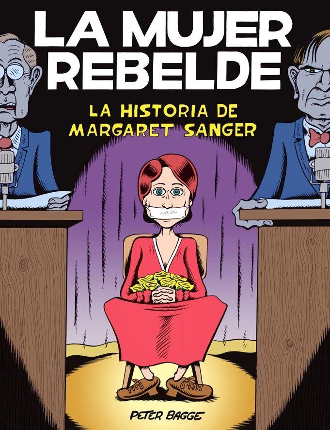 Biografía desbordante de datos y diversión de Margaret Sanger, una inconformista social y política. Bagge nos acerca la vida de esta activista por el control de la natalidad, al tiempo que educadora, enfermera, madre y protofeminista, desde su nacimiento a finales del siglo XIX hasta su muerte, después de la invención de la píldora anticonceptiva. ENLACE AL CATÁLOGO https://www.juntadeandalucia.es/cultura/rbpa/abnetcl.cgi?&SUBC=CO/CO00&ACC=DOSEARCH&xsqf99=(978-84-15724-67-4.t020.)