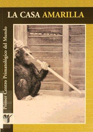 La casa amarilla : primer centro primatológico del mundo / [José Melchor Hernández Castilla]. En la sombra del trabajo científico de Köhler estuvo el rumor de ser un espía alemán. http://absysnetweb.bbtk.ull.es/cgi-bin/abnetopac01?TITN=470942
