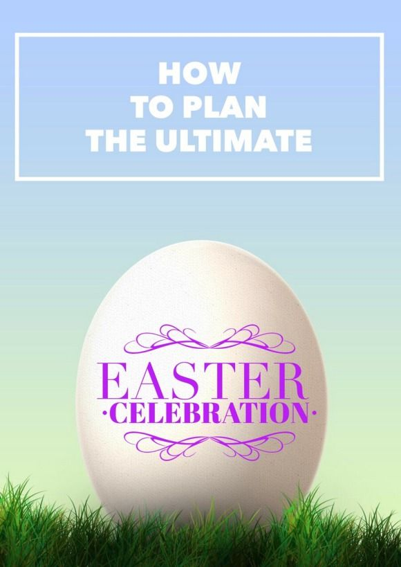 Check out our tips for planning the ultimate Easter celebration, from the delicious food to all the prettiest decoration ideas and activities for families!