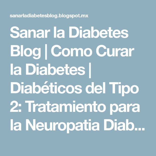 Sanar la Diabetes Blog | Como Curar la Diabetes | Diabéticos del Tipo 2: Tratamiento para la Neuropatia Diabetica: Ejercicios Para PoliNeuropatía Diabética