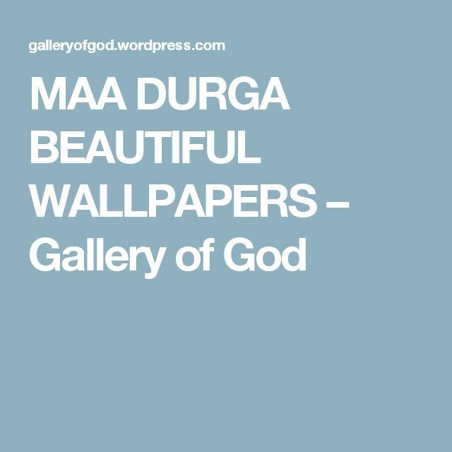 MAA DURGA BEAUTIFUL WALLPAPERS – Gallery of God