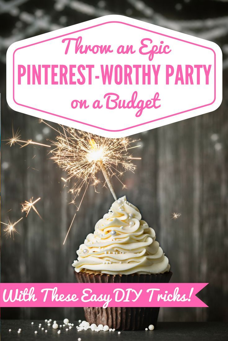 Find out all of my budget DIY secrets so that you can throw an EPIC Pinterest-Worthy Party of your own for UNDER $100!!! #PinterestInspiredParties #DIYParties #BudgetParties