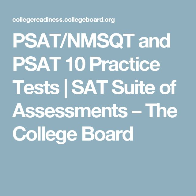 PSAT/NMSQT and PSAT 10 Practice Tests | SAT Suite of Assessments – The College Board