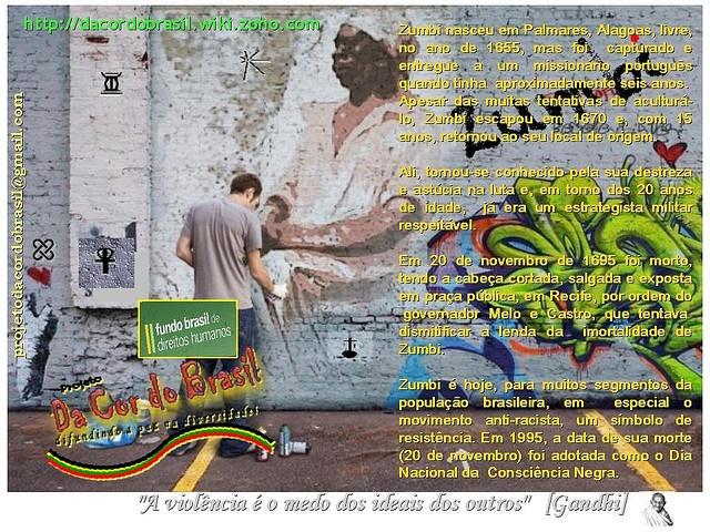 No Brasil, comemora-se os 317 anos de Zumbi, o líder negro da luta por liberdade!