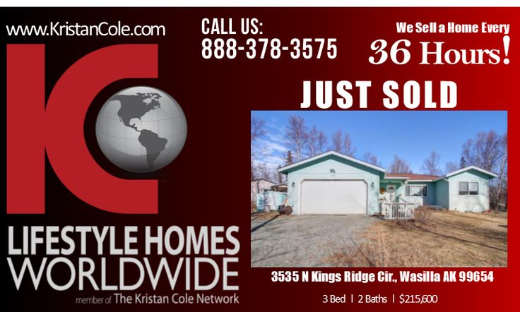 We would like to congratulate the new owners of this beautiful home at 3535 N Kings Ridge Cir., Wasilla. It feels so warming to be able to help a family look and find a place they can call home. If you are also thinking of selling your home don't hesitate to Call us at 888-378-3575 or email us at Worldwide@theKristanColeNetwork.com. To check the value of your home in less than a minute w/o speaking with an agent click here --> http://instanthousevaluenow.com/