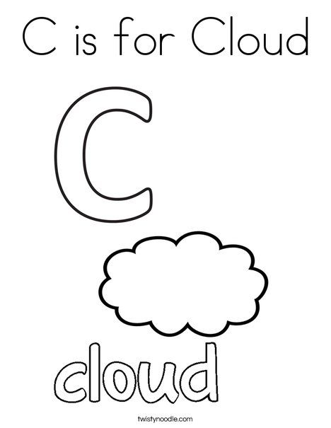 c is for cloud coloring page from twistynoodlecom - Letter C Coloring Pages For Toddlers