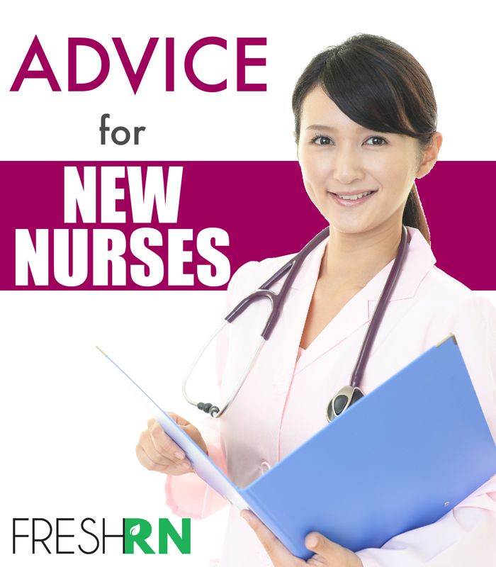 At some point and time even the most seasoned nurse was a new nurse. They too were bright eyed, anxious, excited, and scared to death they were going to mess it all up. So I asked them to give advice to a new nurse.