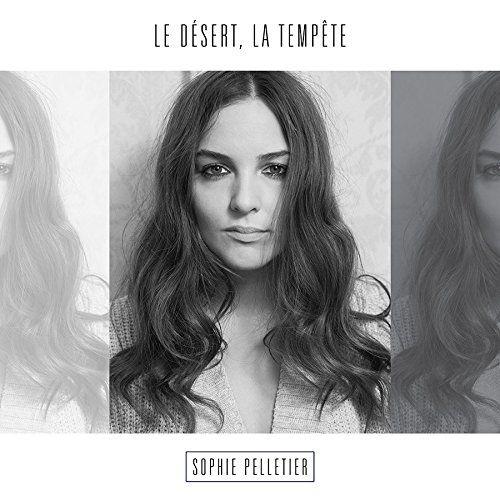 Sophie Pelletier - Le Desert La Tempete