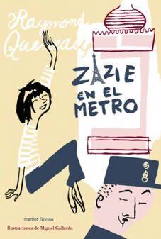 Zazie en el metro de Raymond Queneau
