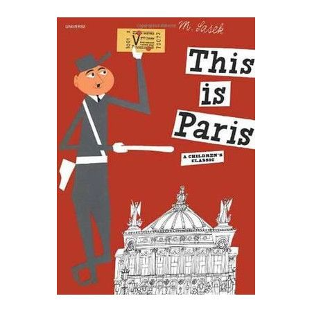 Leo & Bella |   This is Paris by Miroslav Sasek