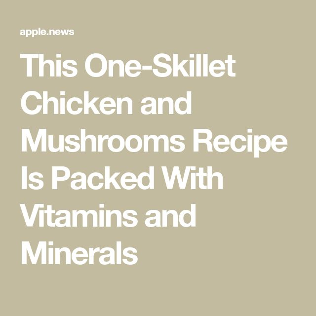 This chicken and mushroom recipe in a pan is filled with vitamins and minerals – Health   – My recipes