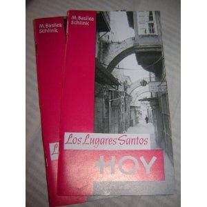 Los Lugares Santos Hoy / M.Basilea Schlink / Alemania Occidental / Paraguay / Spanish language edition / Printed in Jerusalem  $9.99