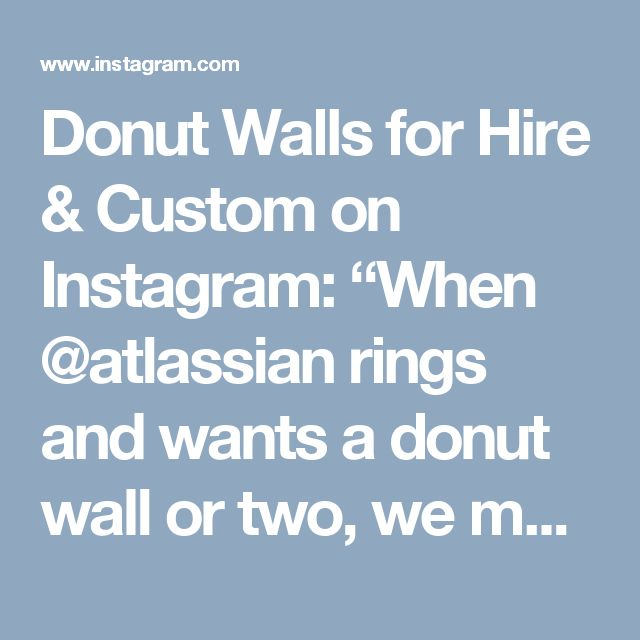 "Donut Walls for Hire & Custom on Instagram: ""When @atlassian rings and wants a donut wall or two, we make it happen!!! Hooah!!! Wall no. 2 👍 . . . #donutday #donutwall…"""
