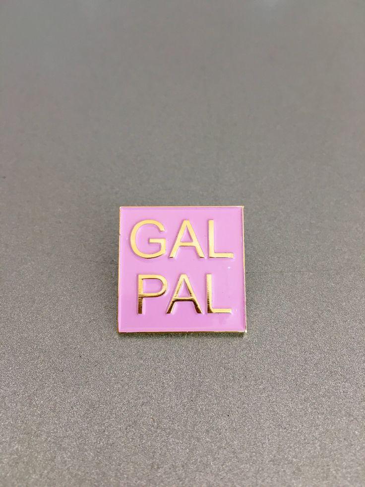 Gal Pal Lapel Pin - WORKING GIRLS