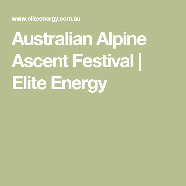Australian Alpine Ascent Festival | Elite Energy