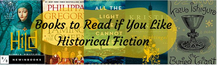 Books to Read if you Like Historical Fiction