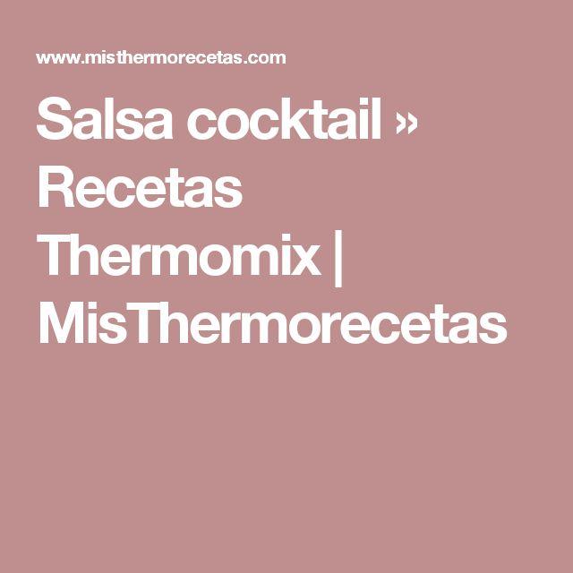 Salsa cocktail » Recetas Thermomix   MisThermorecetas
