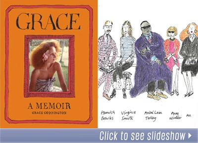 Grace: A Memoir features scads of gorgeous images and spans Coddington's secluded childhood in wartime Wales to her 53-year career as a top British model turned revered magazine stylist. No elite designer, photographer or generally fabulous person goes unnamed. And in studying the modern fashion industry, there is perhaps no better historical slice than her insider experiences.