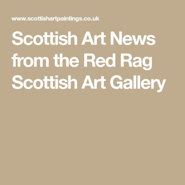 Scottish Art News from the Red Rag Scottish Art Gallery