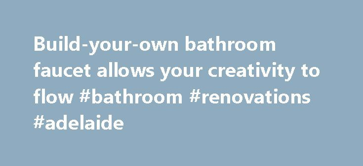 Build-your-own bathroom faucet allows your creativity to flow #bathroom #renovations #adelaide http://bathroom.nef2.com/2017/04/30/build-your-own-bathroom-faucet-allows-your-creativity-to-flow-bathroom-renovations-adelaide/  #bathroom faucet Build-your-own bathroom faucet allows your creativity to flow Q. I plan to surprise my wife by installing a new bathroom faucet, and I really want her to be impressed. Can you recommend a faucet type that is not…  Read more