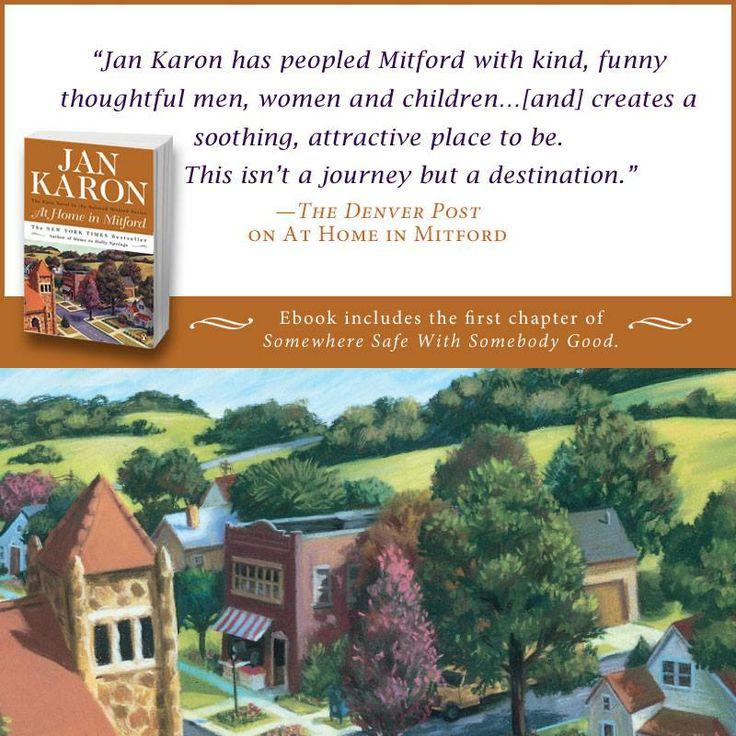 the setting and plot overview of jan karons at home in mitford Jan karon, author of the best-selling series of mitford novels, is back with another that readers won't want to miss come rain or come shine picks up where.
