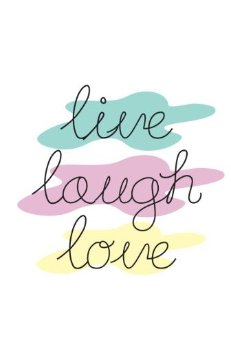 iPhone wallpaper Live Laugh Love