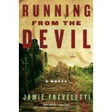 Running from the Devil: A Novel (Hardcover)By Jamie Freveletti