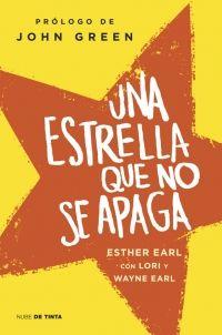 megustaleer - Una estrella que no se apaga - Esther Earl