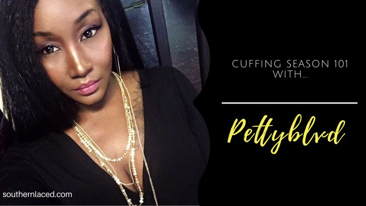 Just what is cuffing season?  Many of you have probably heard about it. And because Fall is right around the corner, you'll probably be hearing even more about it. To me, cuffing season offic…