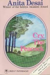cry, the peacock- anita desai. a gr8 reading experience. an educated women's loney rich and pshyco life. a uncaring husband and the loneliness of her big house. a murder at the end or a suicide. very well written. must read!!