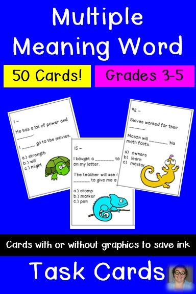 If your students need more work on their Multiple Meaning Words, these task cards are for you! Perfect for 3rd, 4th, 5th, and even some 6th grade students! There are 50 cards, so that's more than plenty for everyone in your class. Play Scoot, use them for review, or add them to a center. You get two sets of cards - one with graphics and one without to save your ink! Just print, cut, and go! Easy prep! $
