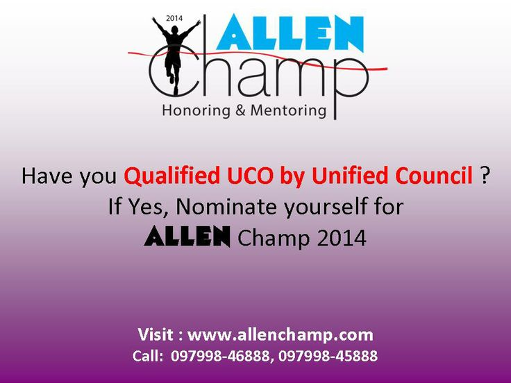 Have you qualified Unified Cyber Olympiad (UCO) by Unified Council? If yes, nominate yourself for ALLEN Champ 2014 and get rewarded. Visit www.allenchamp.com #ALLENChamp