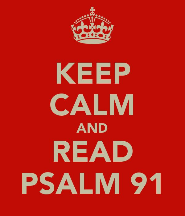 #Psalm 91 ⭐Read Psalm 91 daily  & as you do, claim it in Jesus Name over yourself & family.