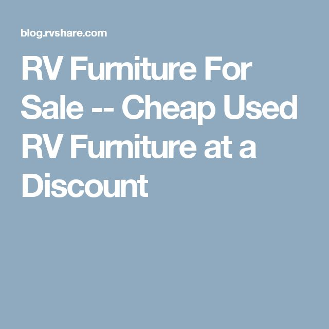 RV Furniture For Sale -­ Cheap Used RV Furniture at a Discount