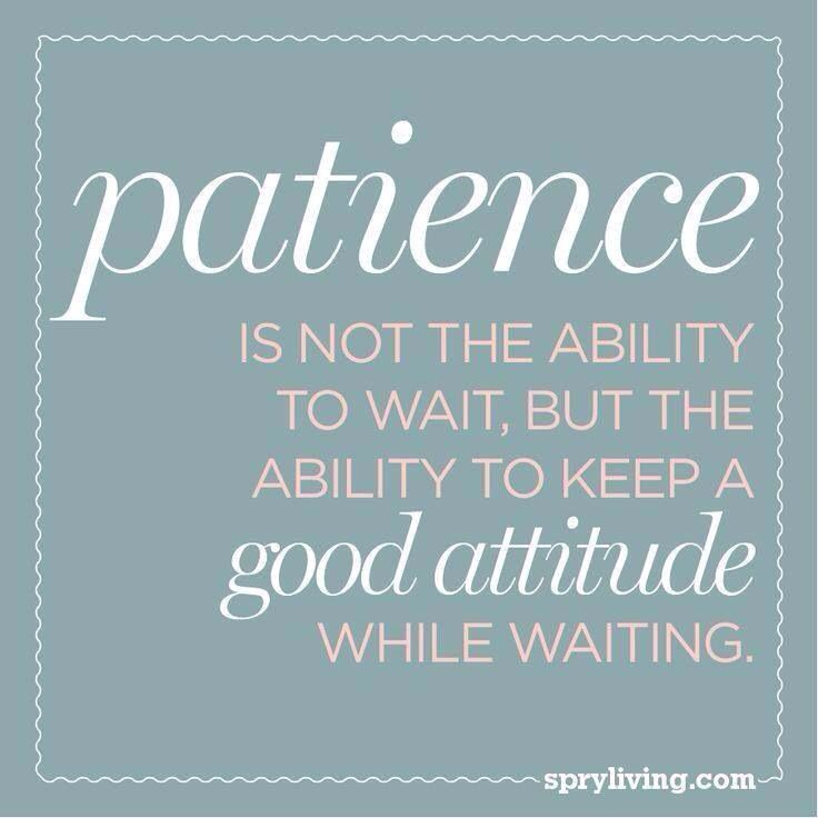 Patience Is Waiting Instagram Quote