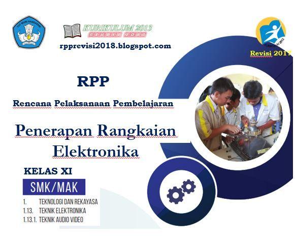 Rpp Penerapan Rangkaian Elektronika Kelas Xi Smk Kurikulum 2013 Revisi 2017 Kurikulum Problem Solving Model Pembelajaran
