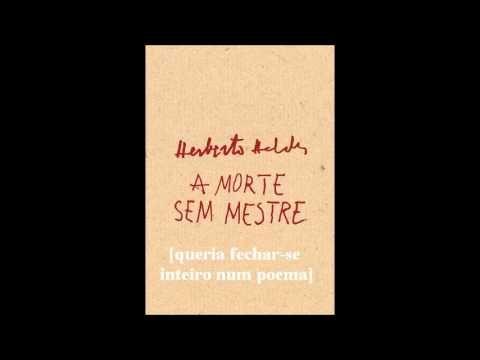 Herberto Helder - A morte sem mestre - CD