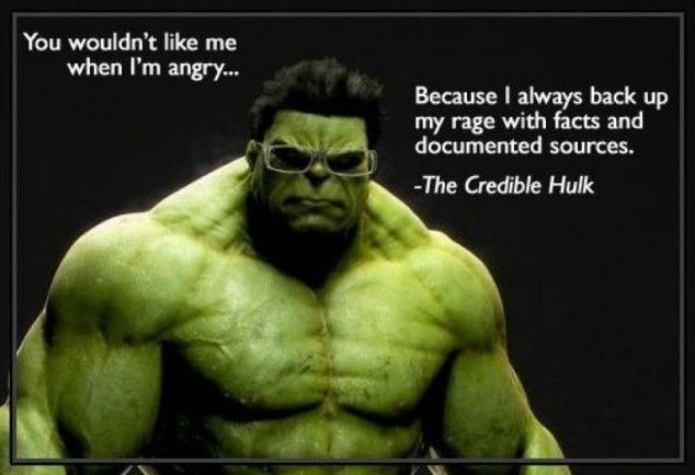The Credible Hulk...  Going to project this when discussing research with students!