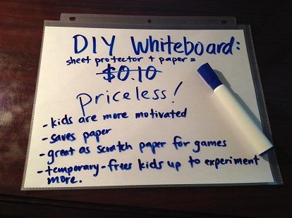 Kids love using whiteboards. Make a simple one for under 10 cents using a sheet of paper and a sheet protector.