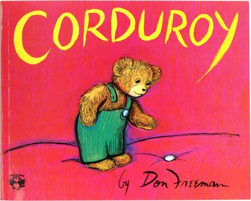 Corduroy. One of my favorite childhood books!